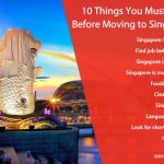 10 Things You Must Know Before Moving to Singapore