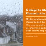 5 Steps to Moving House in the Rain Safely and Easily
