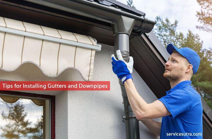 Tips for installing gutters and downpipes