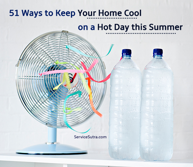 51 Ways To Keep Your Home Cool On A Hot Day In Summer