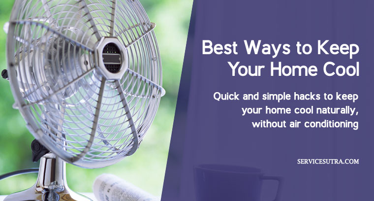 9 Best Ways to Keep Your Home Cool Without Air Conditioning