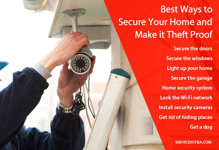 Best ways to secure your home and make it theft proof