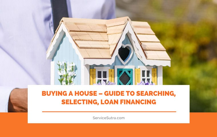 Guide to Buying a House – How to Search, Inspect and Get a Home Loan