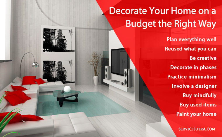 How to Decorate Your Home on a Budget the Right Way