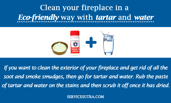 Clean your fireplace in a Eco-friendly way with tartar and water