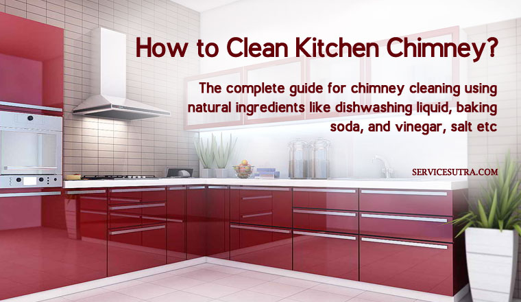How to Clean Kitchen Chimney Easily at Home - Cleaning Tips