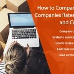 How to Compare Moving Companies Rates, Reviews and Credentials