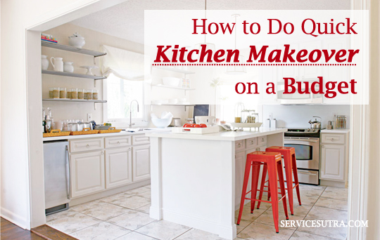 How to Do Quick Kitchen Makeover on a Budget
