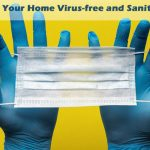 How to Keep Your Home Virus-free and Sanitized Easily