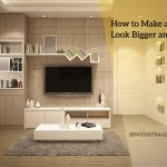 13 Tips to Make a Small Room Look Bigger and Spacious