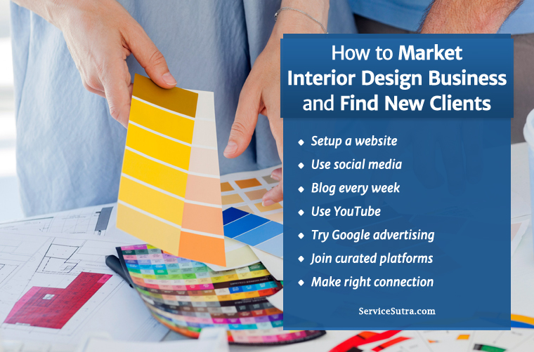 how to start an interior design business from home how to market interior design business and find new clients 28102