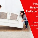 How to Move Heavy Furniture Easily when Relocating