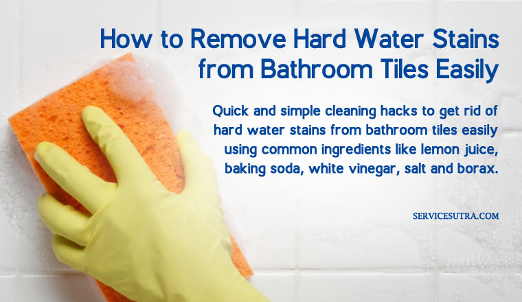 How To Remove Hard Water Stains From Bathroom Tiles Easily