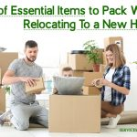 List of 28 Essential Items to Pack When Relocating To a New Home