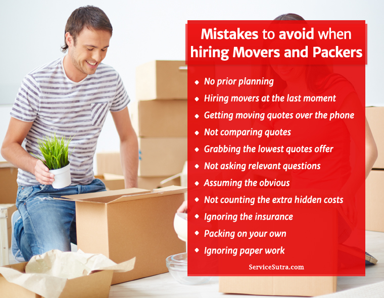 11 Crucial Mistakes to Avoid When Hiring Movers and Packers