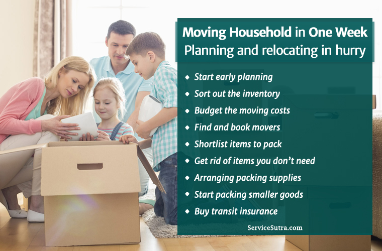 Moving Household in One Week: Here's How to Plan and Relocate in Hurry