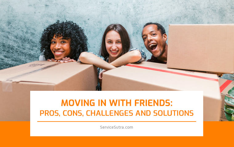 Moving in with Friends: Pros, Cons, Challenges and Solutions
