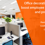 Office Decorating Tips To Improve Employee Efficiency and Productivity