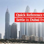 How to Settle in Dubai from India: Quick Reference Guide