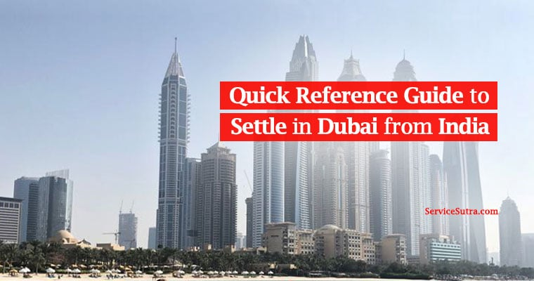 Quick reference guide to settle in Dubai from India