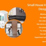Small House Interior Design Tips worth Checking