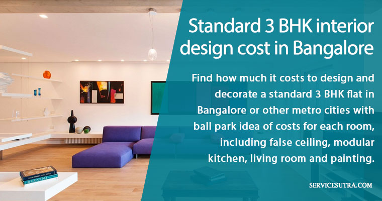 3 Bhk Interior Design Cost In Bangalore Here S How To Calculate The Cost