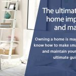The Ultimate Guide to Home Improvement and Maintenance