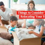 Things to Consider When Relocating Your Family
