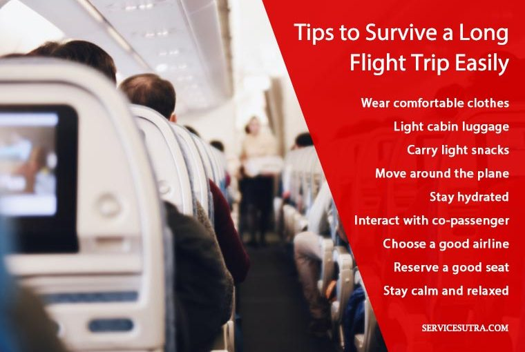 Tips on how to survive a long flight trip easily
