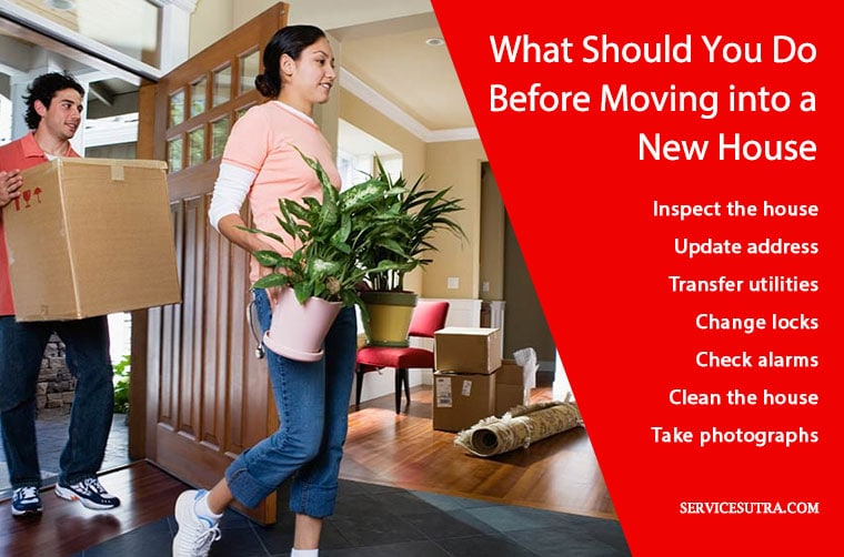 What should you do before moving into a new house?